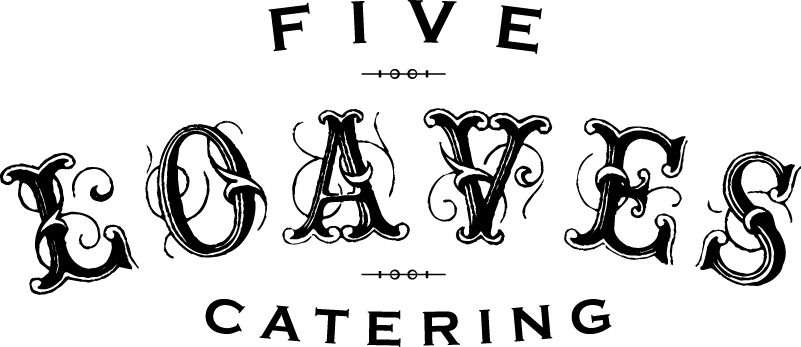 Five Loaves Catering
